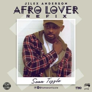 Sean Tizzle - Afro Lover [Refix]
